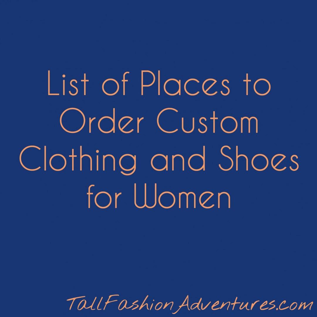 Custom clothing for tall women