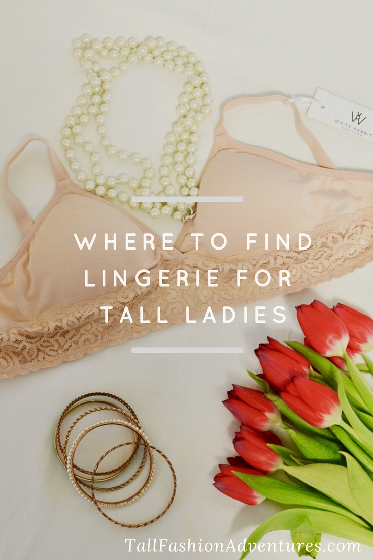 Where to find lingerie and undergarments for tall ladies