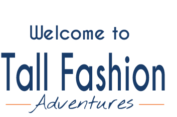 Launch of Tall Fashion Adventures Blog