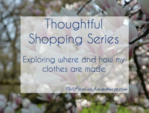 Thoughtful Shopping Series - Discovering where and how clothes are made